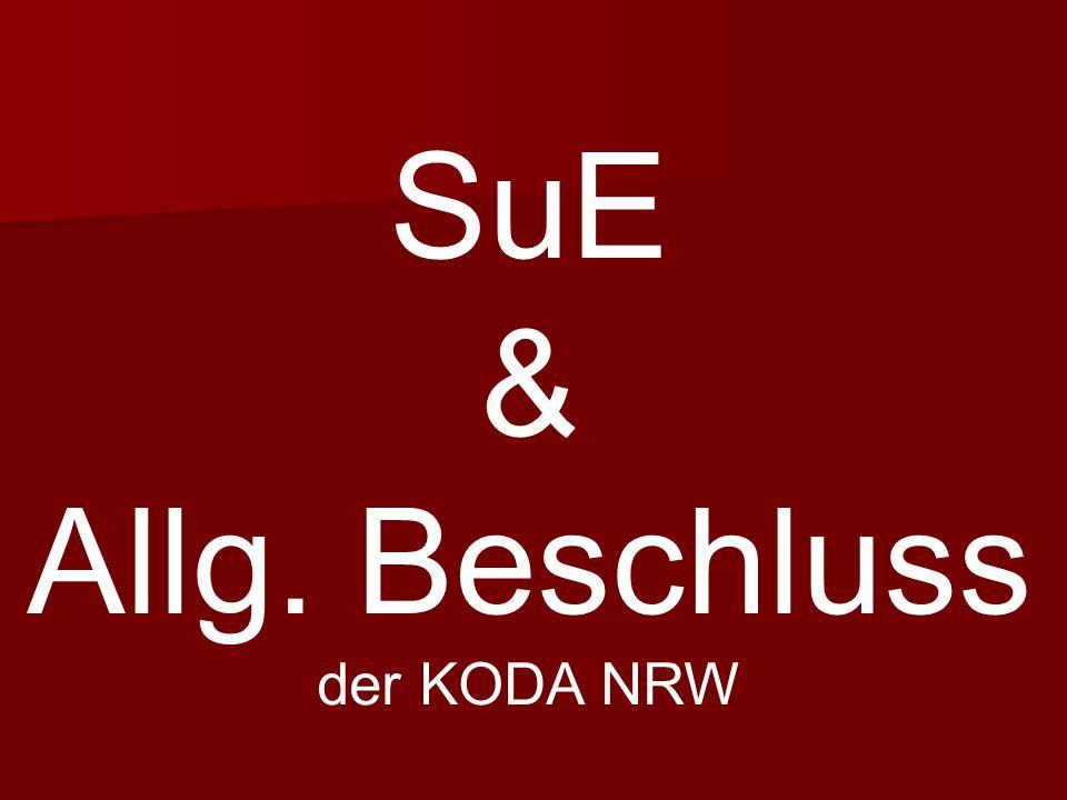 SuE & Allg. Beschluss der KODA NRW
