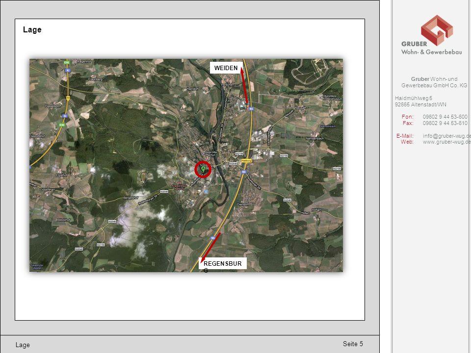 Seite 5 Lage Gruber Wohn- und Gewerbebau GmbH Co. KG Haidmühlweg 5 92665 Altenstadt/WN Fon:09602 9 44 53-600 Fax:09602 9 44 53-610 E-Mail:info@gruber-