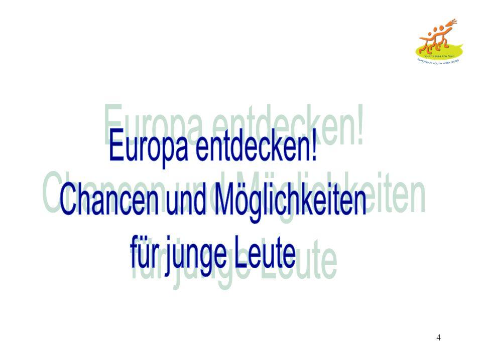 3 Programme : -- Sokrates -- Comenius -- Erasmus -- Grundtvig -- Lingua -- Minerva -- Beobachtung und Innovation: -- Eurydice, Arion, Naric -- Gemeins