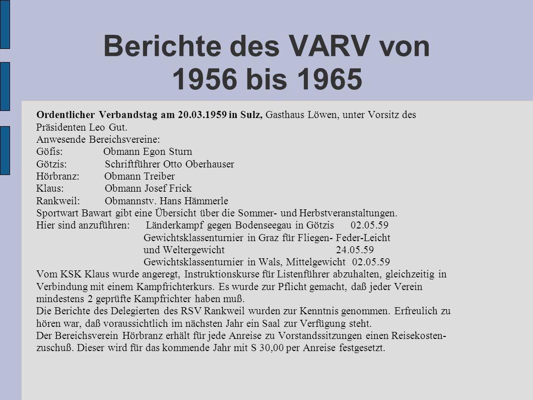 Berichte des VARV von 1956 bis 1965 Ordentlicher Verbandstag am 20.03.1959 in Sulz, Gasthaus Löwen, unter Vorsitz des Präsidenten Leo Gut. Anwesende B