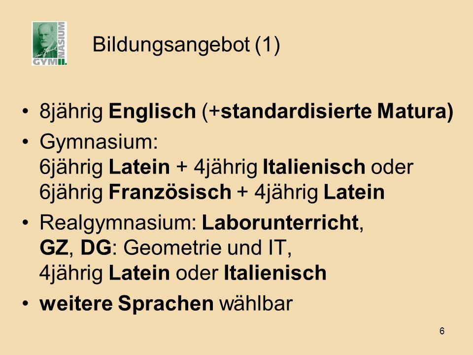 7 Bildungsangebot (2) GymnasiumRealgymnasium ab 1.