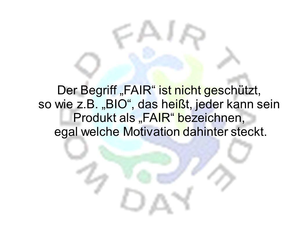 Fair Trade Organisation sind mit dem World Fair Trade Siegel zertifiziert.