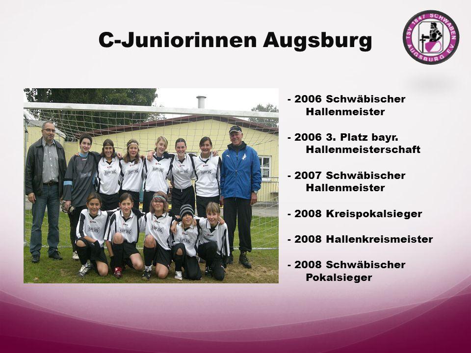 B2 - Juniorinnen - 2007/08 Finalist Kreispokal - 2007/08 Kreismeister - 2008/09 Kreispokalsieger