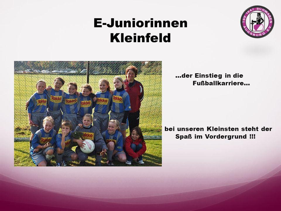 D-Juniorinnen Augsburg 1 - 2002 3.Platz Schwäbische Hallenmeisterschaft - 2004 Schwäbischer Pokalsieger - 2004 Meister Gruppe Schwaben - 2005 Teilnahm