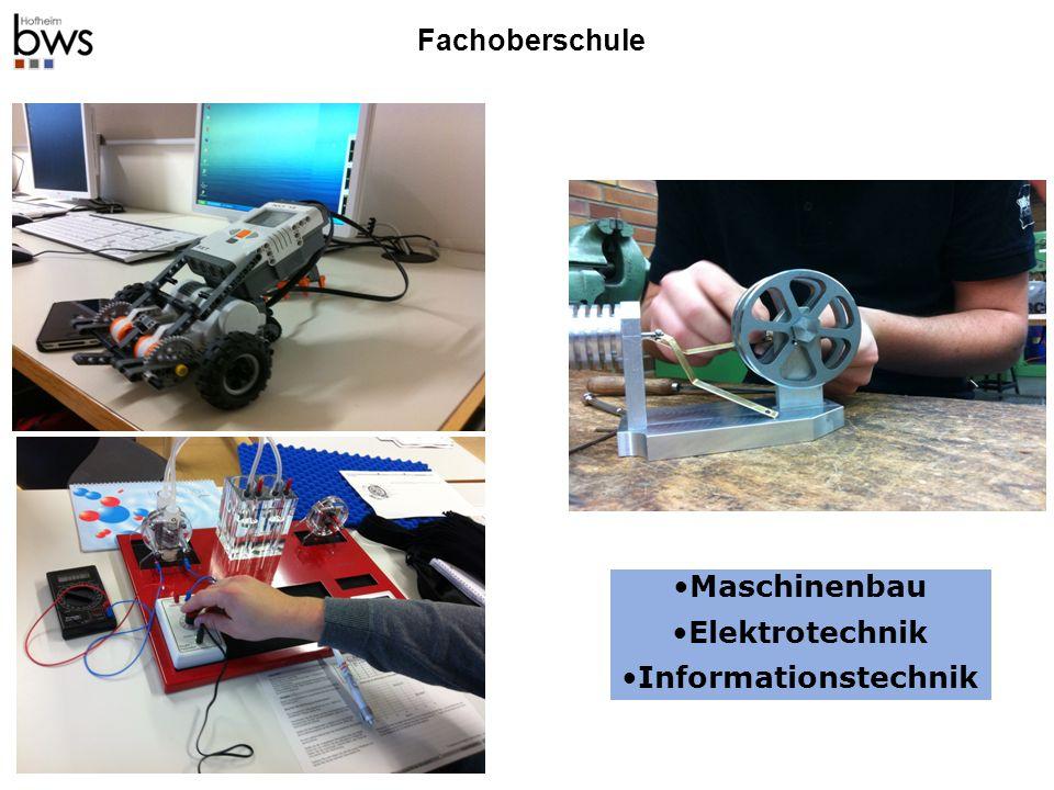Maschinenbau Elektrotechnik Informationstechnik Fachoberschule