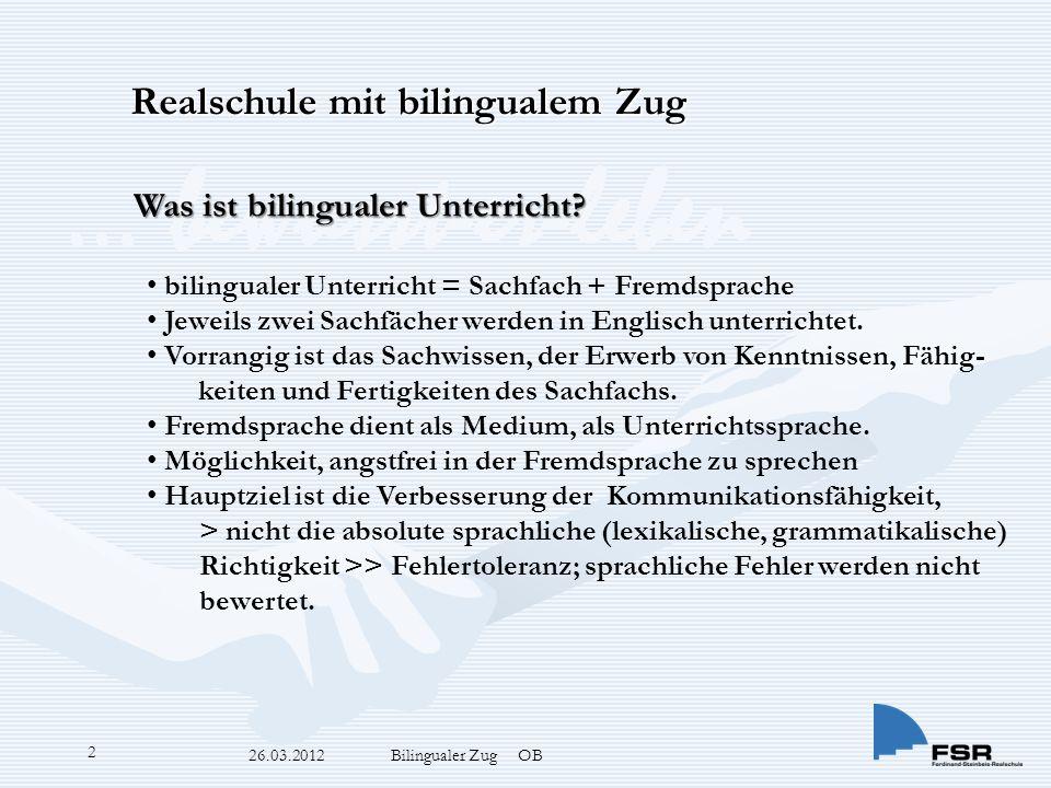 … bewusst-er-leben 26.03.2012 Bilingualer Zug OB 2 Was ist bilingualer Unterricht.