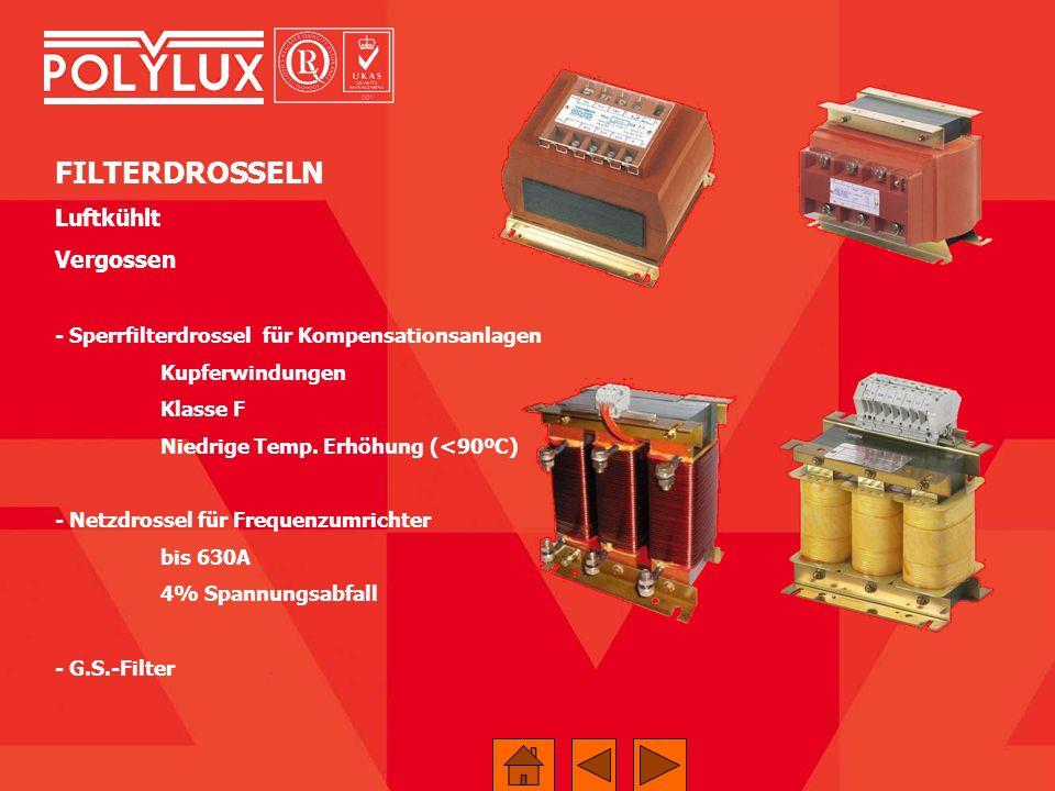 FILTERDROSSELN Luftkühlt Vergossen - Sperrfilterdrossel für Kompensationsanlagen Kupferwindungen Klasse F Niedrige Temp. Erhöhung (<90ºC) - Netzdrosse