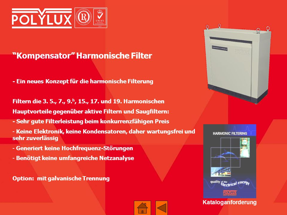 Kompensator Harmonische Filter - Ein neues Konzept für die harmonische Filterung Filtern die 3. 5., 7., 9. h, 15., 17. und 19. Harmonischen Hauptvorte