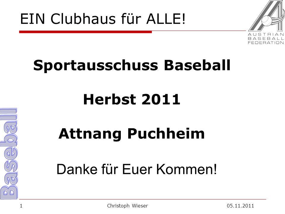 Christoph Wieser 05.11.20111 EIN Clubhaus für ALLE.