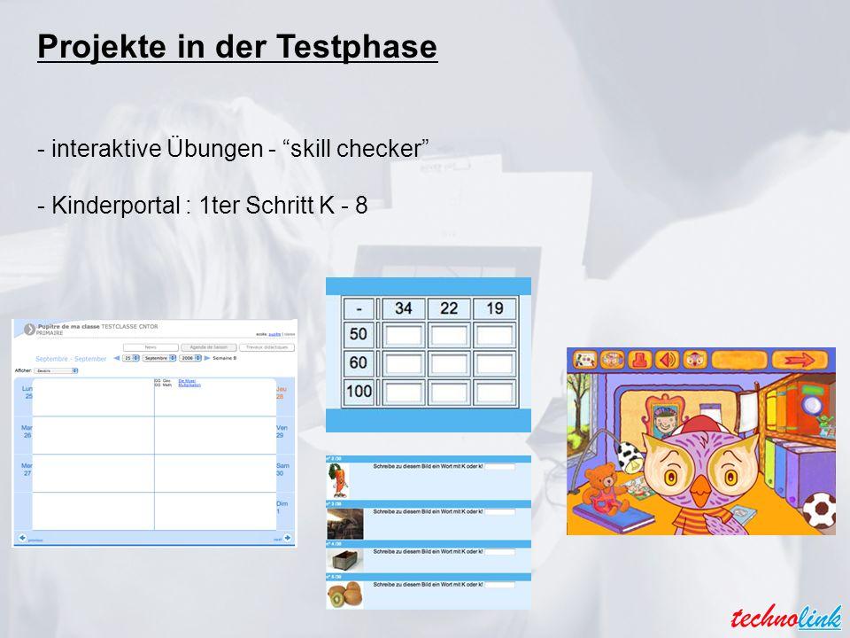 Projekte in der Testphase - interaktive Übungen - skill checker - Kinderportal : 1ter Schritt K - 8