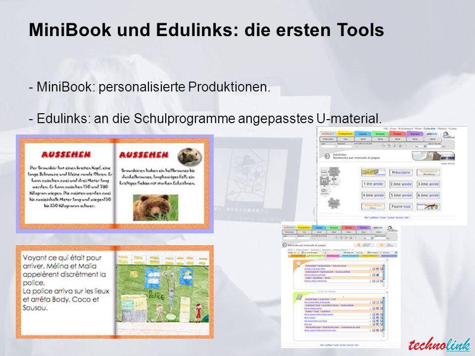 MiniBook und Edulinks: die ersten Tools - MiniBook: personalisierte Produktionen.