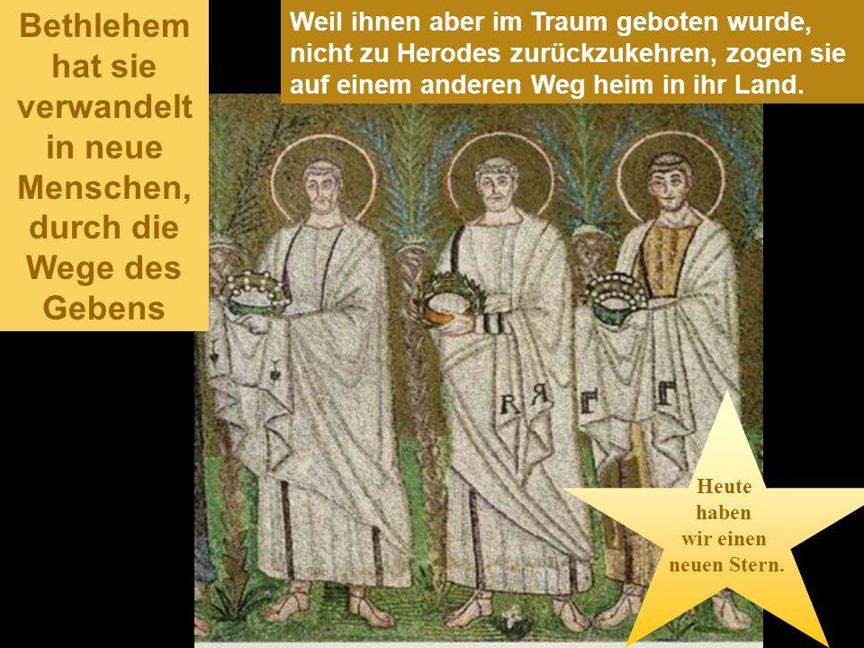 Sie gingen in das Haus und sahen das Kind und Maria, seine Mutter; da fielen sie nieder und huldigten ihm. Dann holten sie ihre Schätze hervor und bra