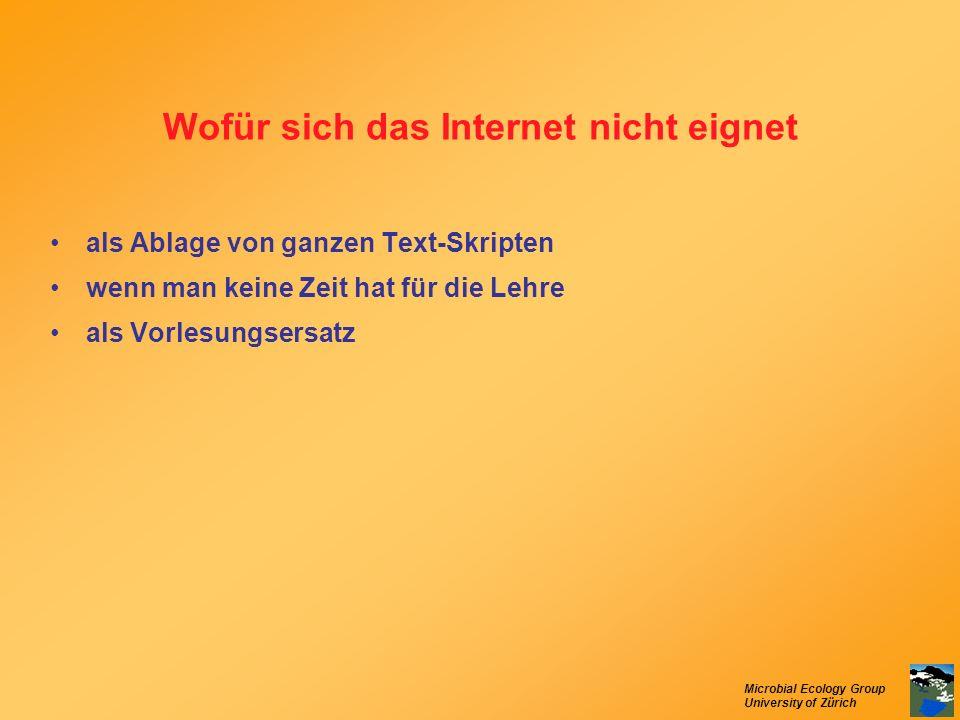 Microbial Ecology Group University of Zürich Wofür sich das Internet nicht eignet als Ablage von ganzen Text-Skripten wenn man keine Zeit hat für die