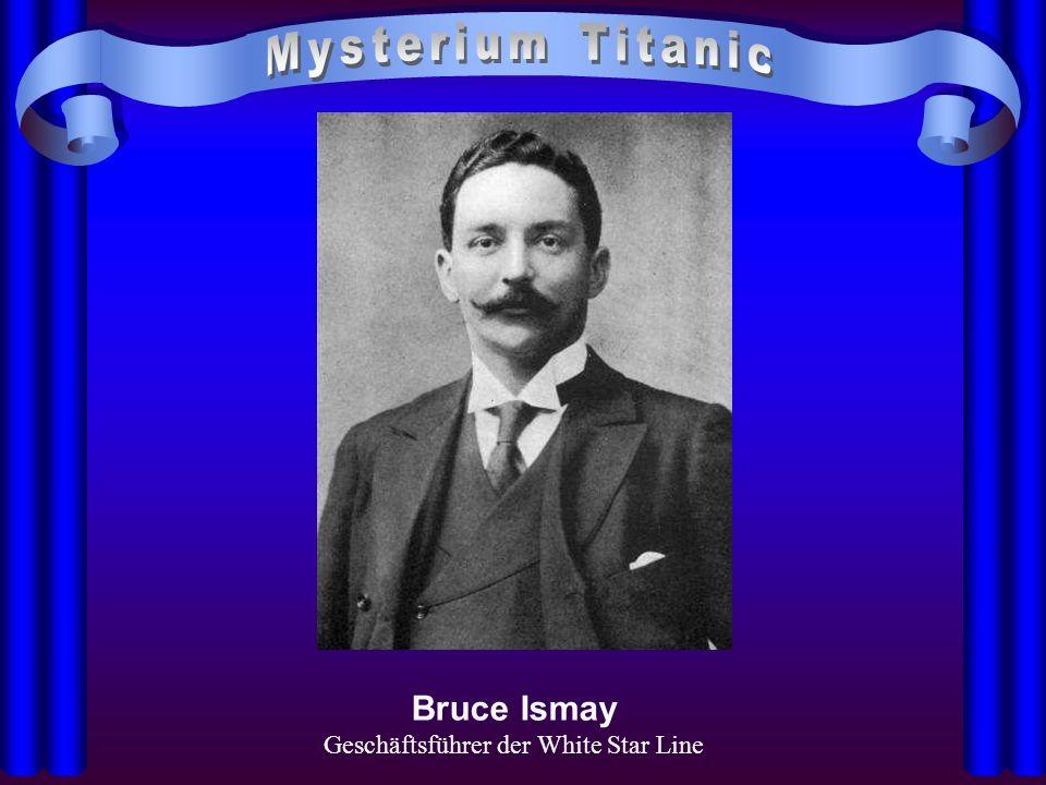 Bruce Ismay Geschäftsführer der White Star Line