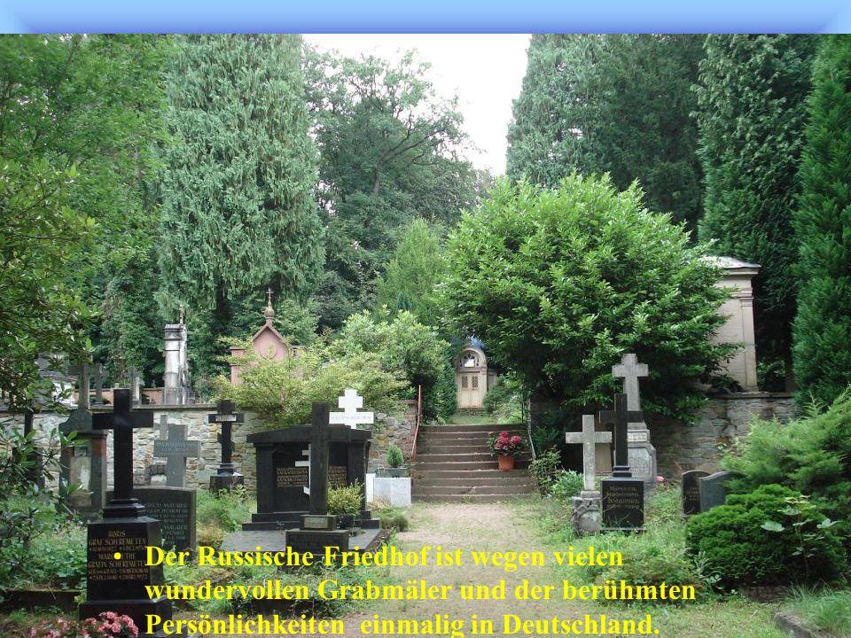 Nahe der Grabs-Kirche der heiligen Elisabeth liegt der Russisch-Orthodoxe Friedhof.