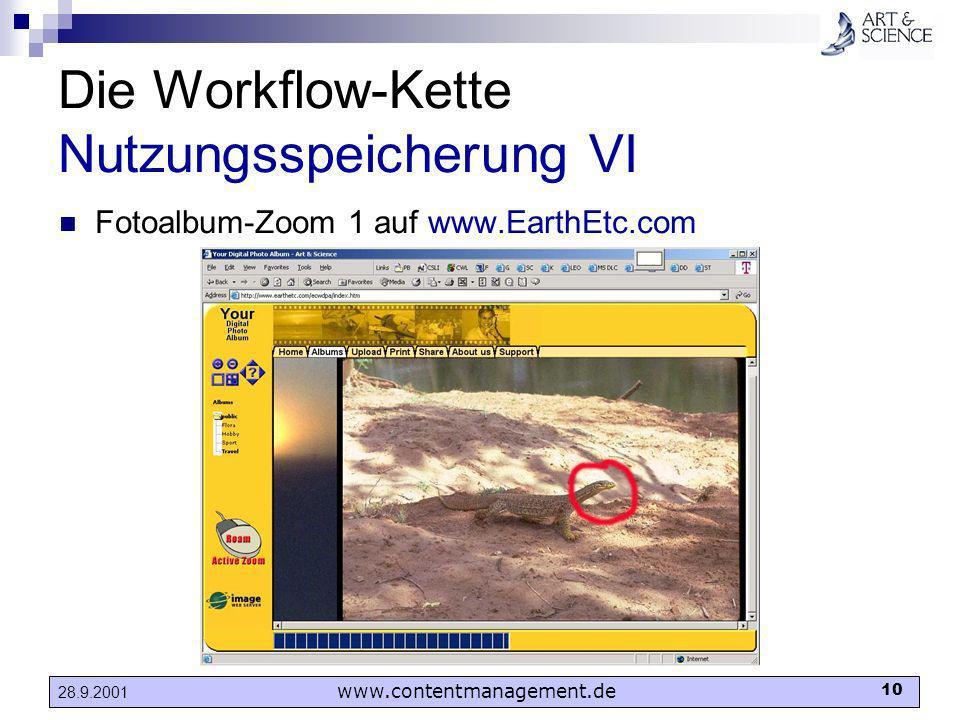 www.contentmanagement.de 10 28.9.2001 Die Workflow-Kette Nutzungsspeicherung VI Fotoalbum-Zoom 1 auf www.EarthEtc.com