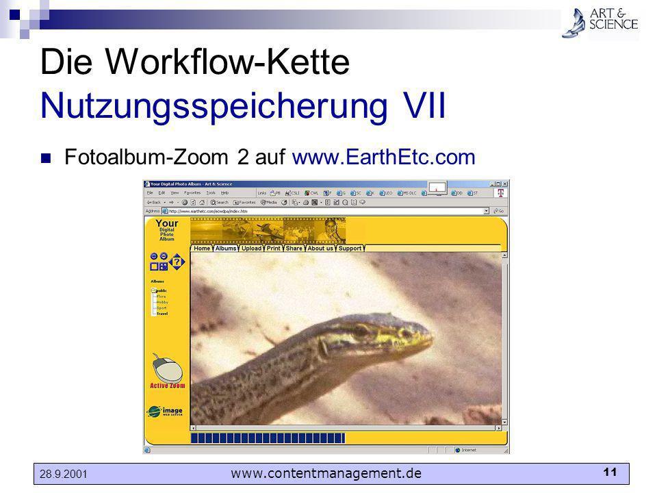 www.contentmanagement.de 11 28.9.2001 Die Workflow-Kette Nutzungsspeicherung VII Fotoalbum-Zoom 2 auf www.EarthEtc.com