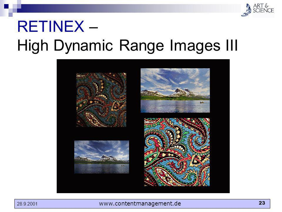 www.contentmanagement.de 23 28.9.2001 RETINEX – High Dynamic Range Images III
