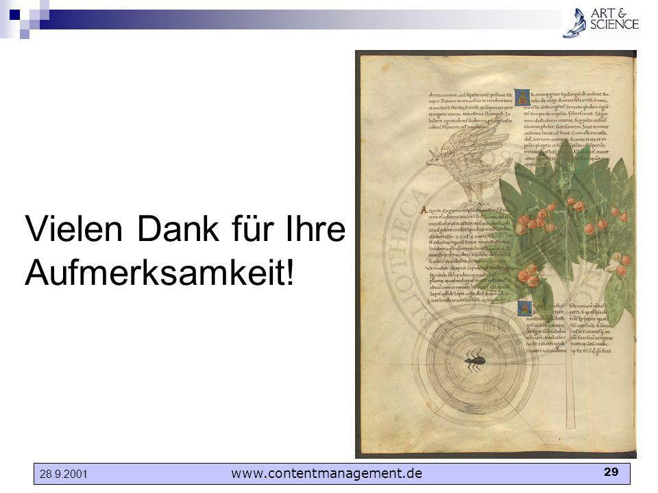 www.contentmanagement.de 29 28.9.2001 Vielen Dank für Ihre Aufmerksamkeit!