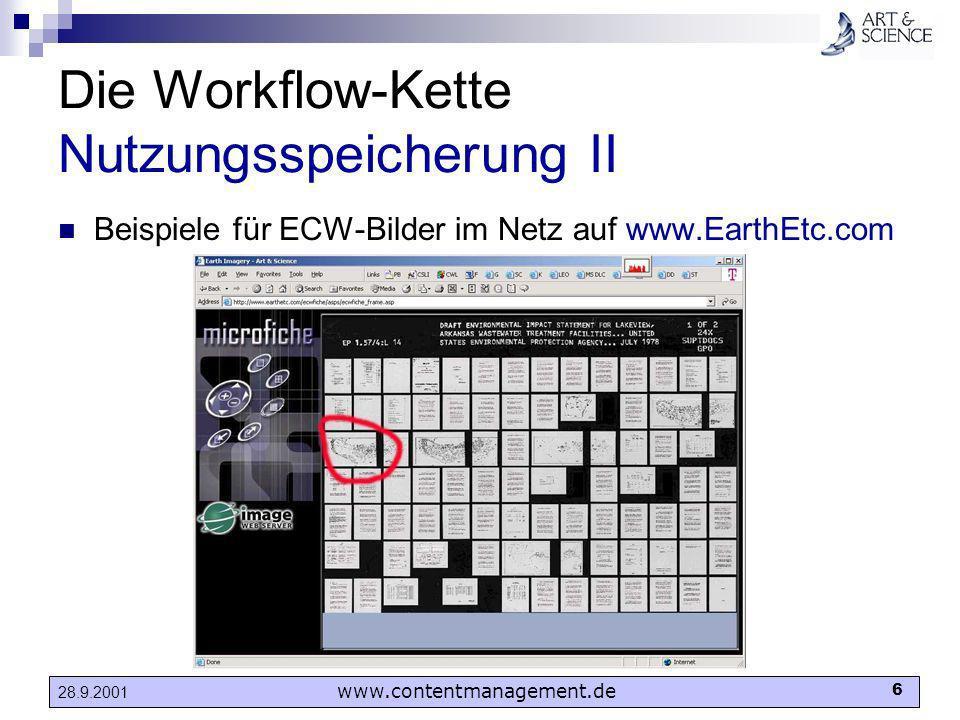 www.contentmanagement.de 6 28.9.2001 Die Workflow-Kette Nutzungsspeicherung II Beispiele für ECW-Bilder im Netz auf www.EarthEtc.com