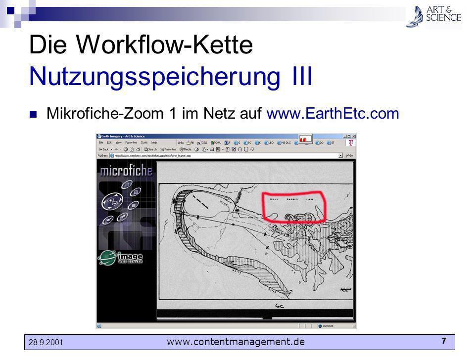 www.contentmanagement.de 7 28.9.2001 Die Workflow-Kette Nutzungsspeicherung III Mikrofiche-Zoom 1 im Netz auf www.EarthEtc.com