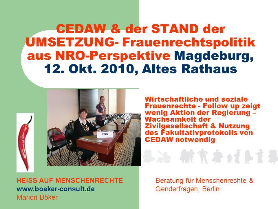 CEDAW & der STAND der UMSETZUNG- Frauenrechtspolitik aus NRO-Perspektive Magdeburg, 12.