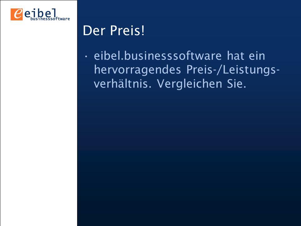 Der Preis.eibel.businesssoftware hat ein hervorragendes Preis-/Leistungs- verhältnis.
