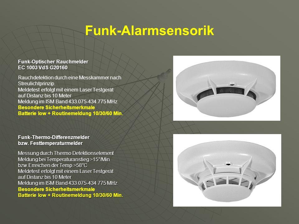 Funk-Alarmsensorik Funk-Optischer Rauchmelder EC 1003 VdS G20160 Rauchdetektion durch eine Messkammer nach Streulichtprinzip. Meldetest erfolgt mit ei