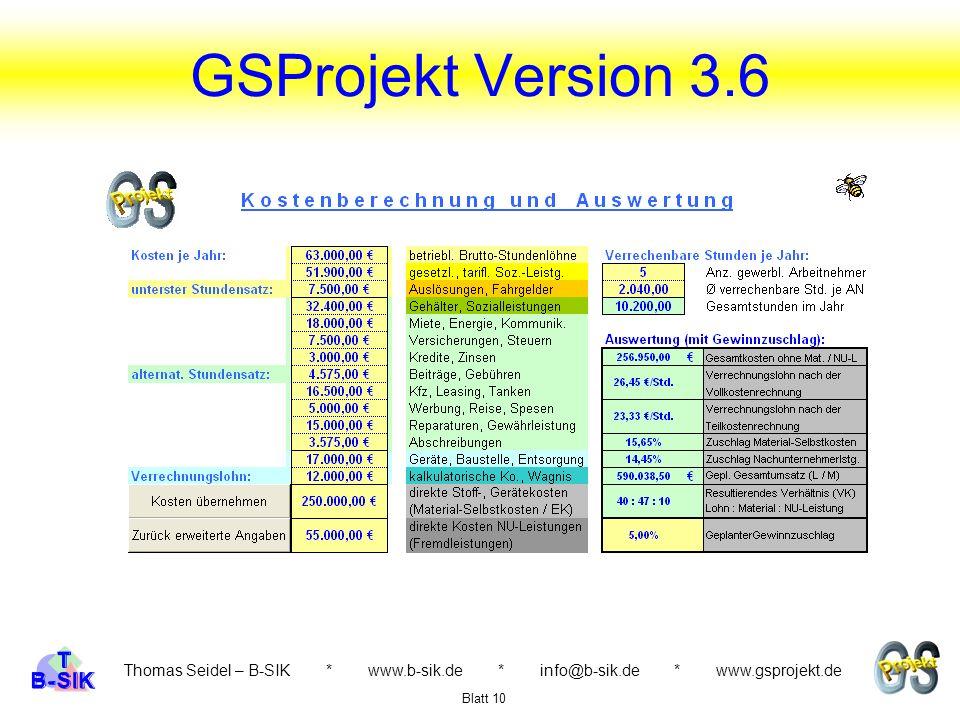 Thomas Seidel – B-SIK * www.b-sik.de * info@b-sik.de * www.gsprojekt.de Blatt 10 GSProjekt Version 3.6