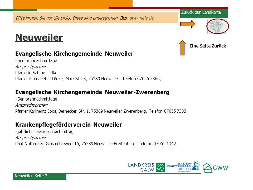 Bitte klicken Sie auf die Links. Diese sind unterstrichen. Bsp. gww-netz.degww-netz.de Neuweiler Evangelische Kirchengemeinde Neuweiler » Seniorennach