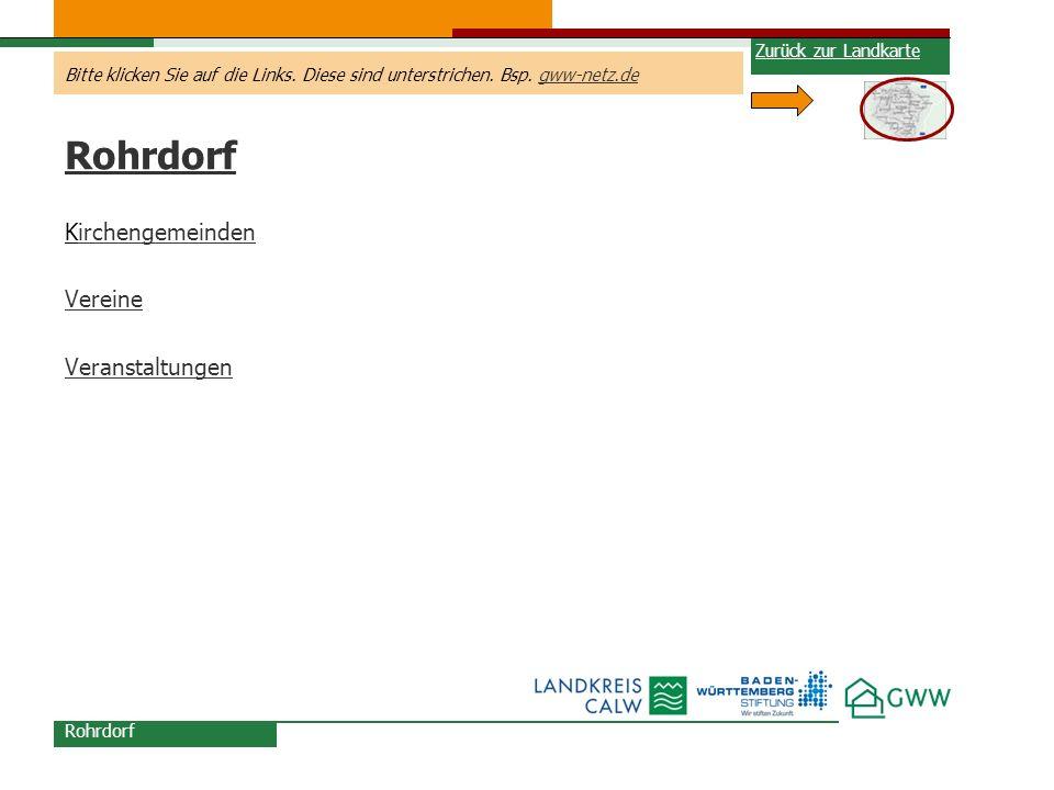 Bitte klicken Sie auf die Links. Diese sind unterstrichen. Bsp. gww-netz.degww-netz.de Rohrdorf Kirchengemeindenirchengemeinden Vereine Veranstaltunge