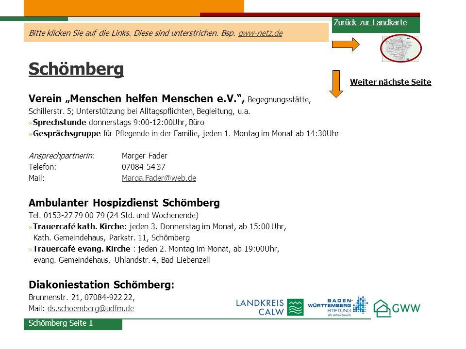 Bitte klicken Sie auf die Links. Diese sind unterstrichen. Bsp. gww-netz.degww-netz.de Schömberg Verein Menschen helfen Menschen e.V., Begegnungsstätt