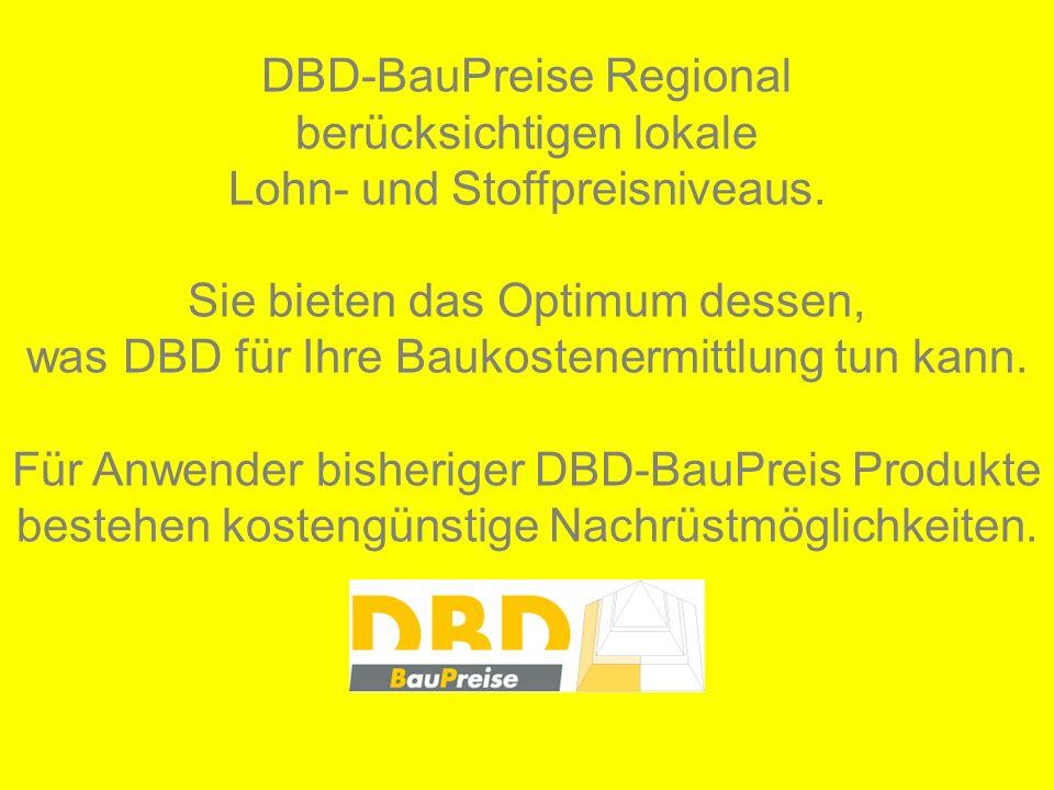 DBD-BauPreise Regional berücksichtigen lokale Lohn- und Stoffpreisniveaus.