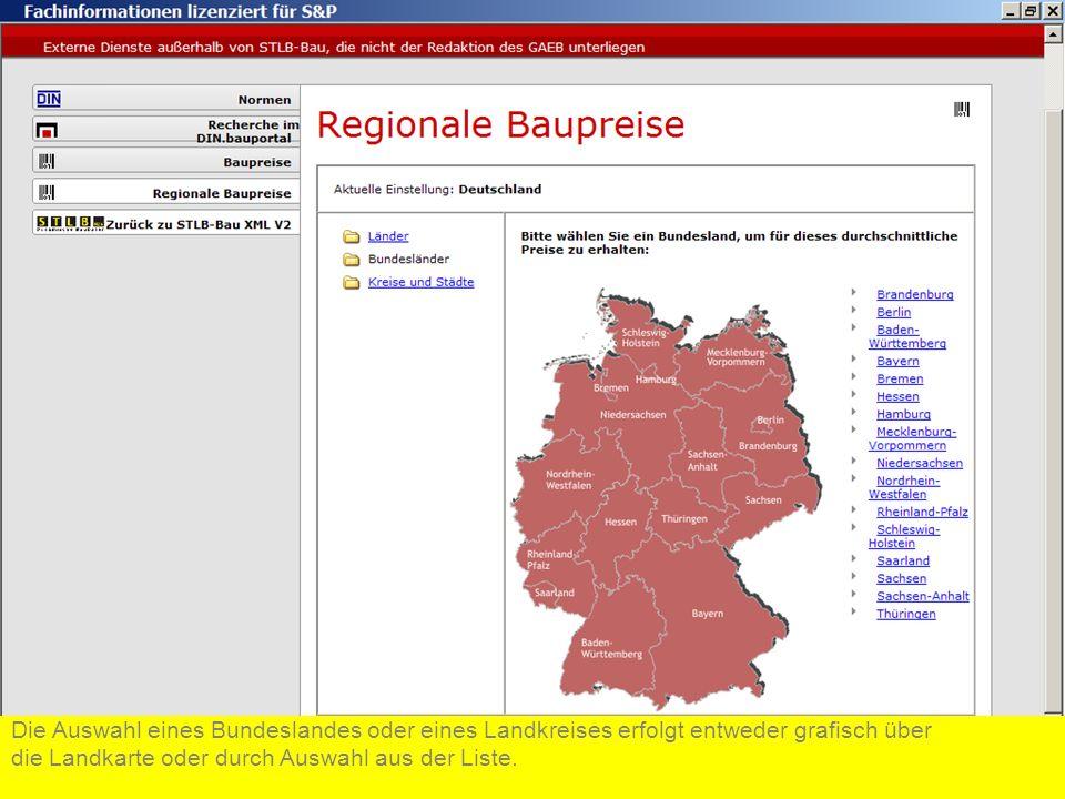 Die Auswahl eines Bundeslandes oder eines Landkreises erfolgt entweder grafisch über die Landkarte oder durch Auswahl aus der Liste.