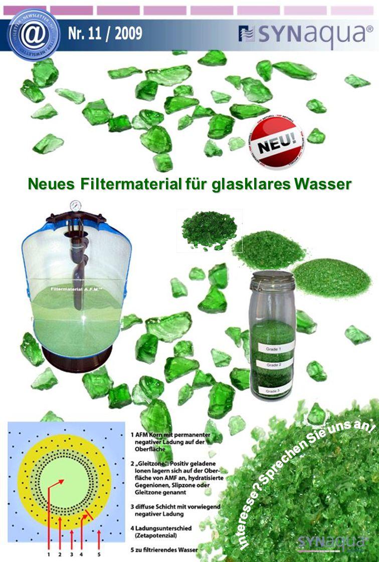 Neues Filtermaterial für glasklares Wasser Neues Filtermaterial für glasklares Wasser