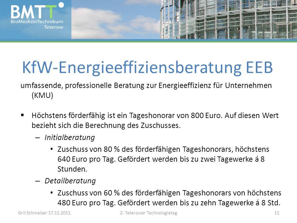 KfW-Energieeffiziensberatung EEB umfassende, professionelle Beratung zur Energieeffizienz für Unternehmen (KMU) Höchstens förderfähig ist ein Tageshonorar von 800 Euro.