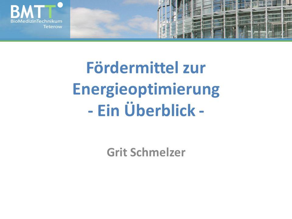 Fördermittel zur Energieoptimierung - Ein Überblick - Grit Schmelzer