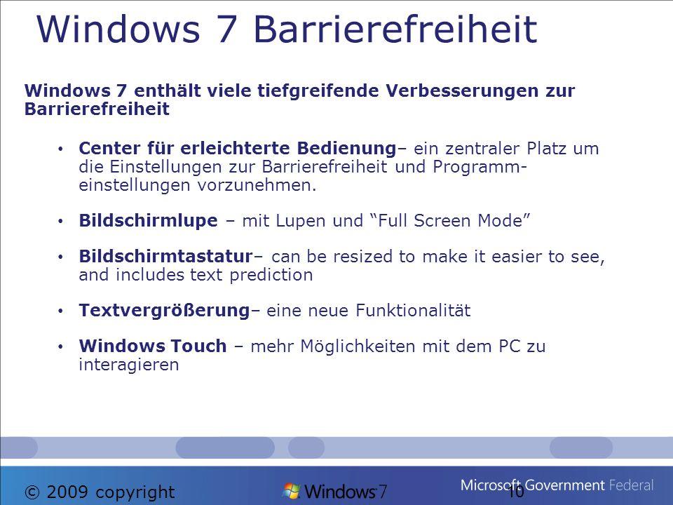 Windows 7 enthält viele tiefgreifende Verbesserungen zur Barrierefreiheit Center für erleichterte Bedienung– ein zentraler Platz um die Einstellungen