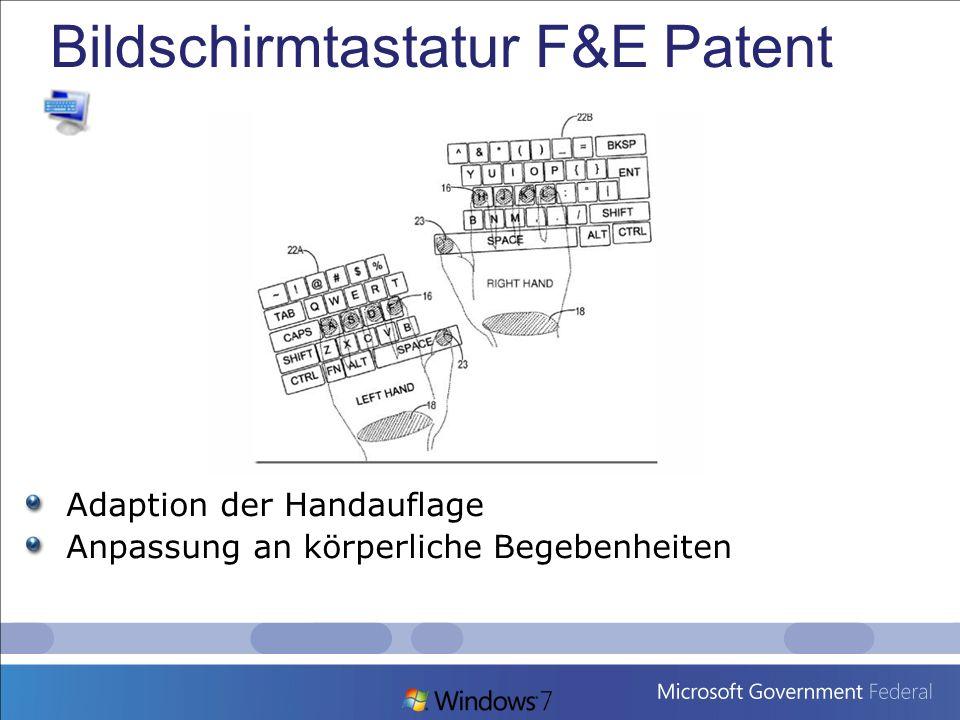 Bildschirmtastatur F&E Patent Adaption der Handauflage Anpassung an körperliche Begebenheiten
