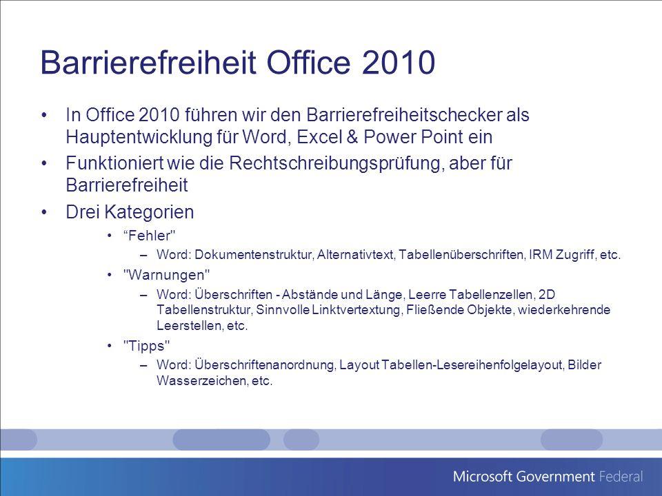 Barrierefreiheit Office 2010 In Office 2010 führen wir den Barrierefreiheitschecker als Hauptentwicklung für Word, Excel & Power Point ein Funktionier