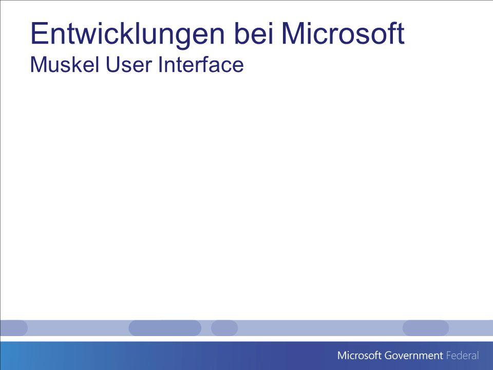 Entwicklungen bei Microsoft Muskel User Interface