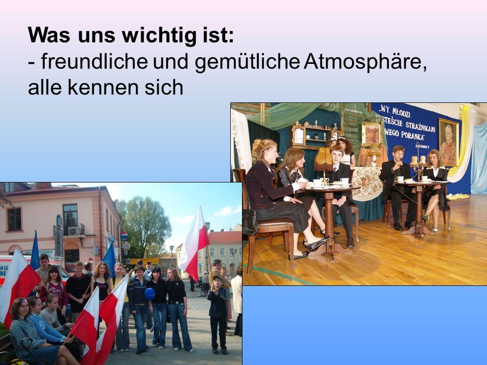 - Engagiertes Lehrerteam, Schüleraktivitäten - Beteiligung an verschiedenen Veranstaltungen