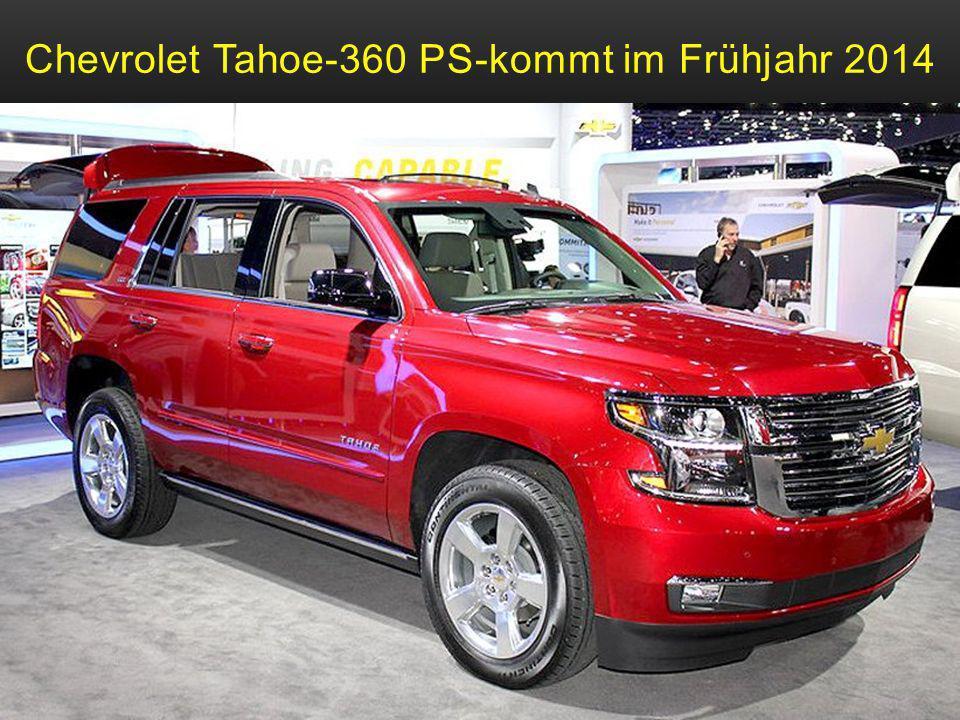 Chevrolet Suburban-360 PS-5,7 m lang, soll 2015 kommen