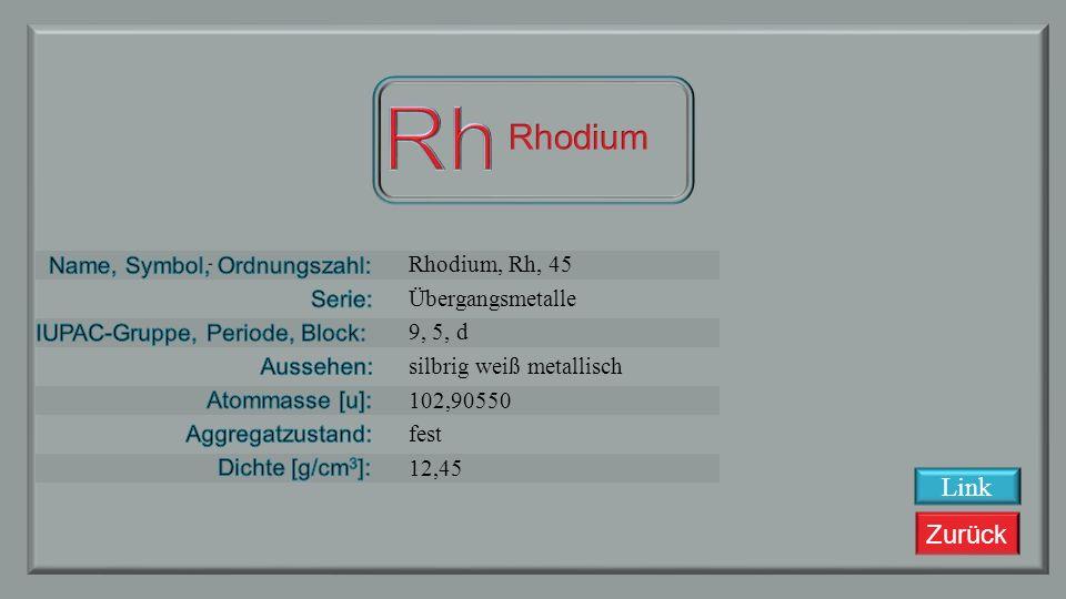 Zurück Ruthenium, Ru, 44 Übergangsmetalle 8, 5, d silbrig weiß metallisch 101.07 fest 12,37 Link