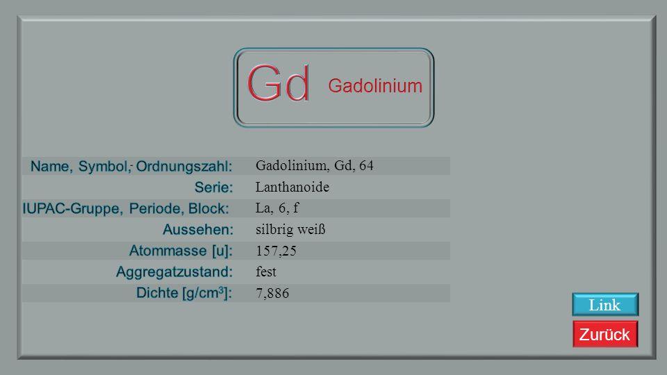 Zurück Europium, Eu, 63 Lanthanoide La, 6, f silbrig weiß 151,964 fest 5,245 Link