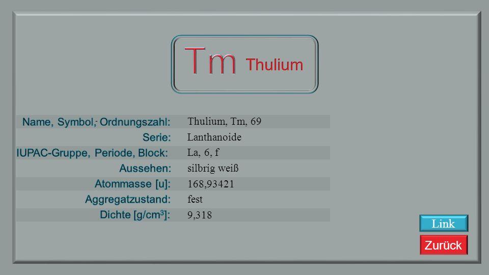 Zurück Erbium, Er, 68 Lanthanoide La, 6, f silbrig weiß 167,26 fest 9,045 Link