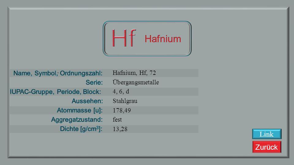 Zurück Lutetium, Lu,71 Lanthanoide La, 6, f silbrig weiß 174,967 fest 9,84 Link