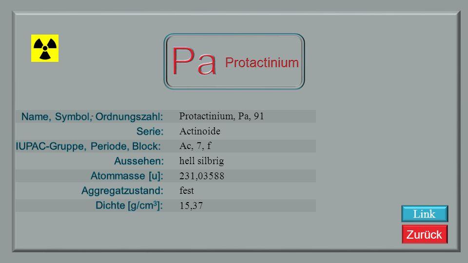 Zurück Thorium, Th, 90 Actionide Ac, 7, s silbrig weiß 232,0381 fest 11,724 Link