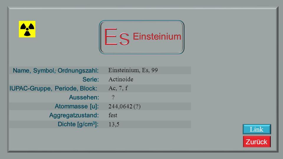 Zurück Californium, Cf, 98 Actinoide Ac, 7, f silbriges Metall 251 fest 15,1 Link