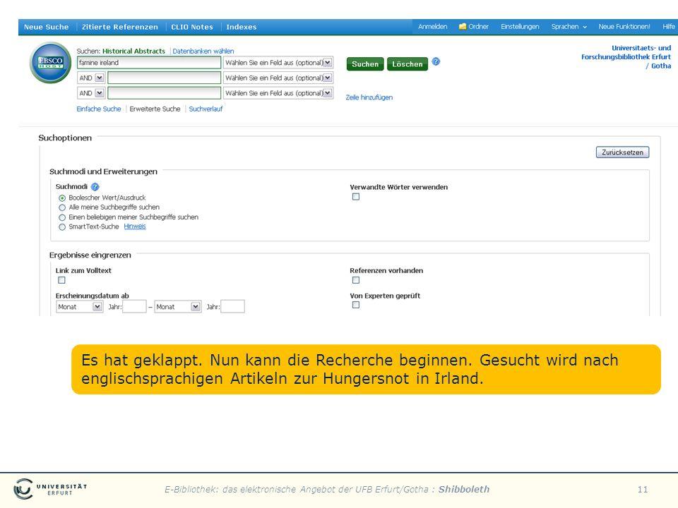 E-Bibliothek: das elektronische Angebot der UFB Erfurt/Gotha : Shibboleth11 Es hat geklappt. Nun kann die Recherche beginnen. Gesucht wird nach englis
